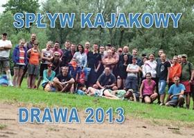 Zdjęcia – Spływ Drawą 2013